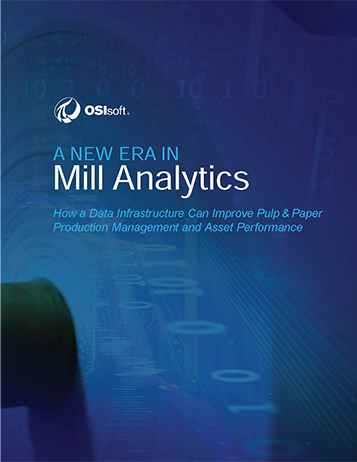A New Era in Mill Analytics: How a Data Infrastructure Can Improve Pulp & Paper Production Management and Asset Performance