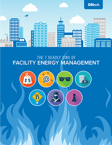 The 7 Deadly Sins of Facility Energy Management